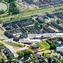 Verhuizing programmabureau RijswijkBuiten, doortrekken Laan van Sion en realisatie sport - en speelplek in Sion